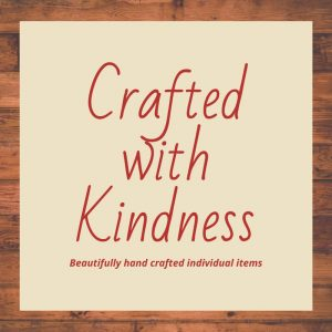 Crafted with Kindness
